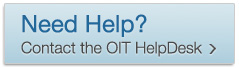 Need Help? Contact the OIT HelpDesk